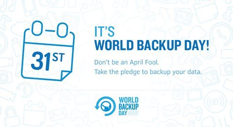 World Backup Day, Don't be an April's fool! 2